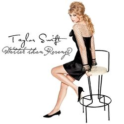 Taylor-Swift-Better-than-Revenge