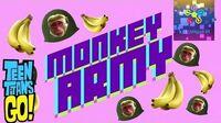 Teen Titans Go! Monkey Army