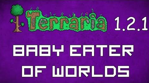 Baby Eater of Worlds - Terraria 1.2