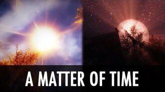 Skyrim Mods A Matter of Time More
