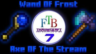Wand Of Frost Axe Of The Stream Thaumcraft 3 FTB LITE Tutorial 7