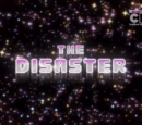 The Disaster