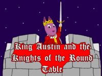 King Austin and the Knights of the Round Table