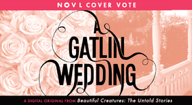 A Gatlin Wedding official voting process by NOVL