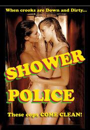 SHOWER-POLICE