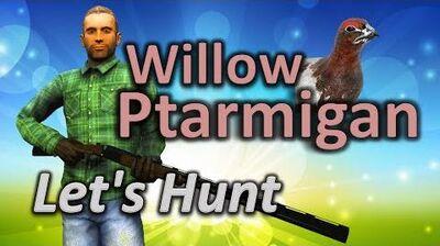 TheHunter - Let's Hunt WILLOW PTARMIGAN