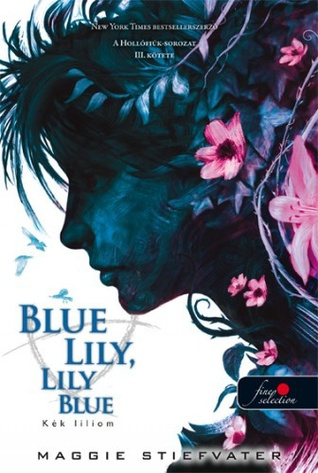 File:Blue Lily, Lily Blue, Hungarian cover.jpeg