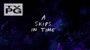 S5 E6 a skips in timee