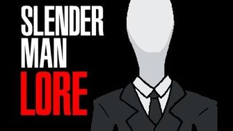 LORE - Slenderman Lore in a Minute!-0