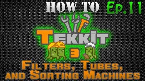 How to Tekkit - Sorting Machine Tutorial