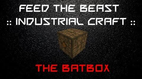 FTB Industrial Craft - The BatBox (EU Storage I) Explanation