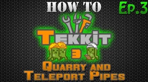 How to Tekkit - Quarry and Teleport Pipes