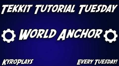 World Anchor Tutorial Tekkit