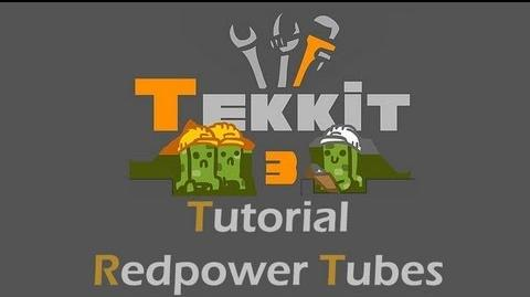 TEKKIT Tutorial Redpower Tubes