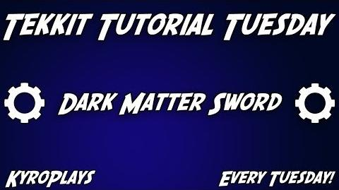 Dark Matter Sword Tutorial Tekkit