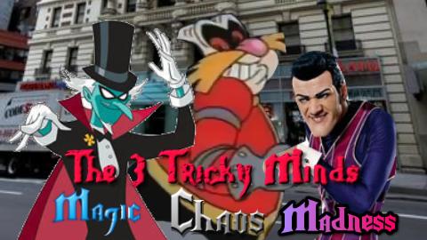 The 3 Tricky Minds