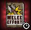Melee Effort