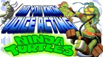 Ninja Turtles - Did You Know Voice Acting?