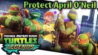 Nickelodeon Teenage Mutant Ninja Turtles Legends Protect April O'Neil. (Ninja Turtles Legends PVP)