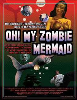 Oh My Zombie Mermaid
