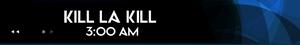 Schedule-KilllaKill2