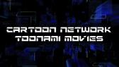 CN Toonami Movies