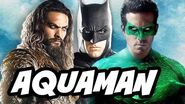 Justice League Aquaman Plot Teaser Breakdown and Green Lantern Funny Story