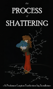 The Process of Shattering Poster