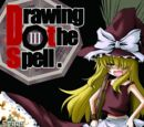 Drawing the Spell III
