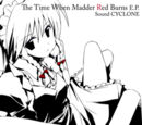 The Time When Madder Red Burns E.P.