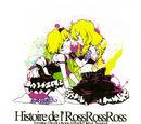 Histoire del' Ross Ross Ross