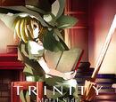 TRINITY -Metal Side-