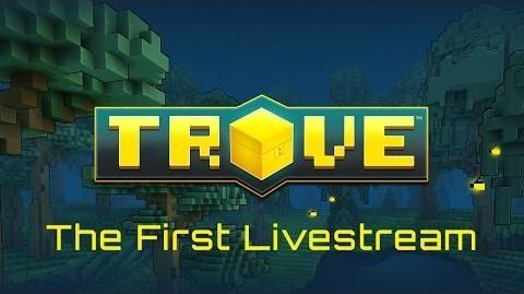 File:Trove The First Livestream