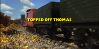 Topped Off Thomas