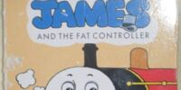 James and The Fat Controller