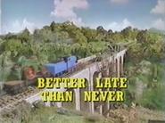 BetterLateThanNever2003UStitlecard