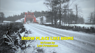 SnowPlaceLikeHometitlecard