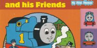 Thomas and his Friends (My First Thomas book)