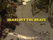 SkarloeytheBravetitlecard