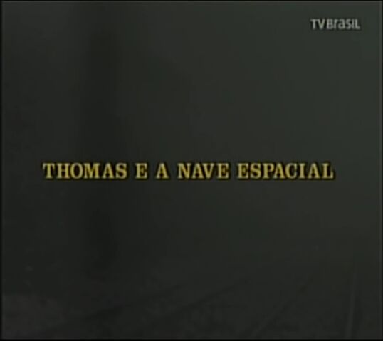 File:ThomasandtheSpaceshipPortugueseTitleCard.jpeg
