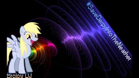 SaveDerpyIntoTheNeather Brolow DJ