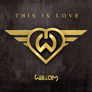 This is love will i am