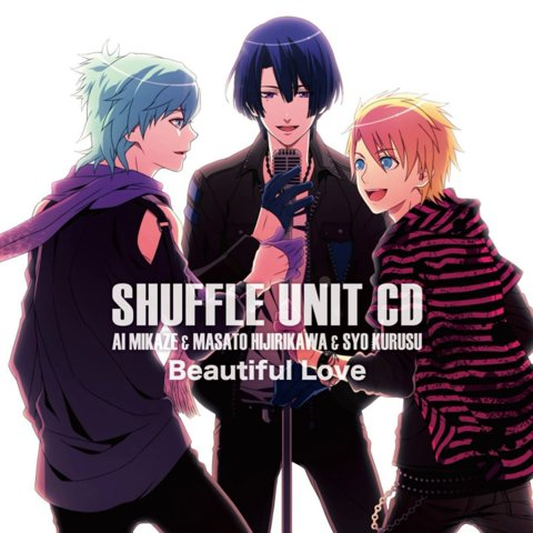 Beautiful Love (off vocal) - Mikaze Ai, Hijirikawa Masato, & Kurusu Syo