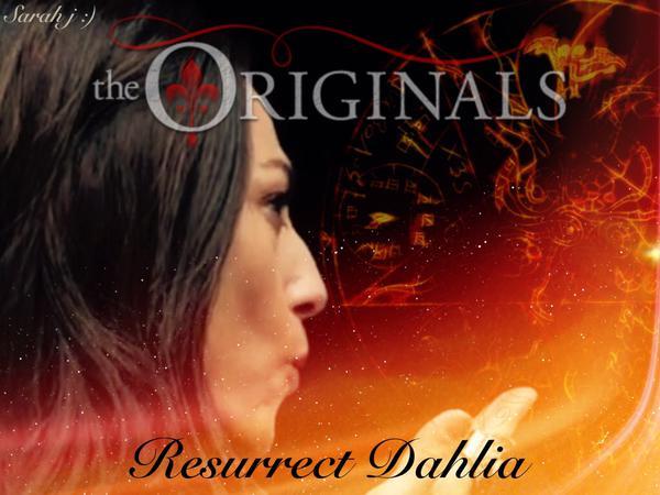 File:The Originals - Dahlia - Resurrect.jpg