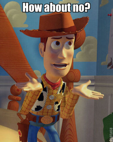 File:Toystoryhowaboutno.jpg