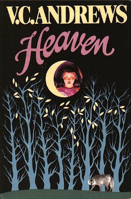 Heaven V C Andrews Wiki Fandom Powered By Wikia