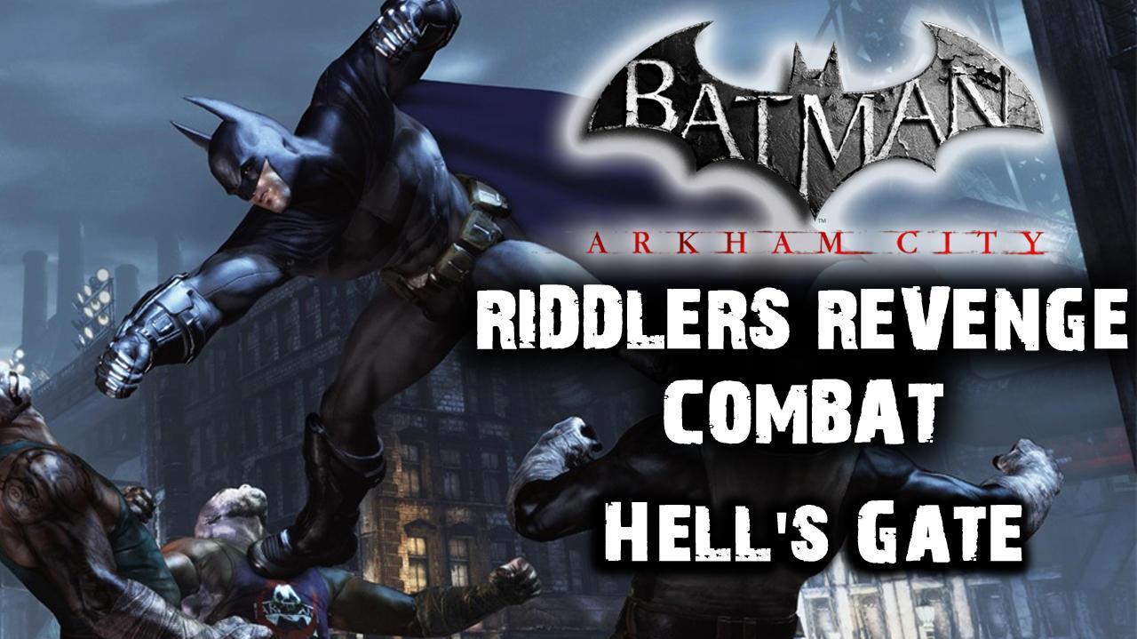 Batman Arkham City - Riddler's Revenge Hell's Gate (Combat Map)