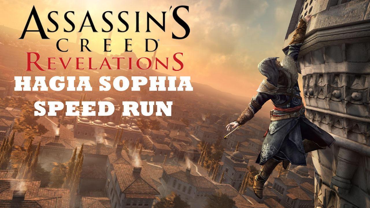 Assassin's Creed Revelations - Hagia Sophia Speed Run