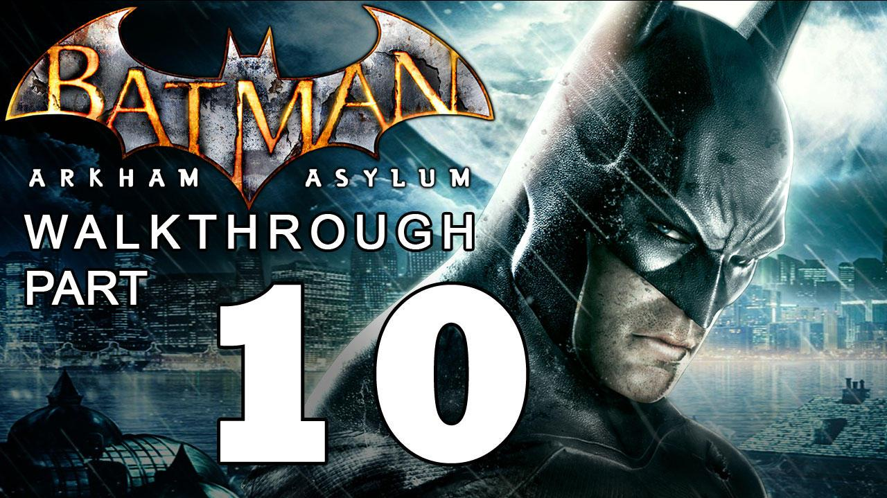 Batman Arkham Asylum Walkthrough Part 10 of 14 The Island Transformed