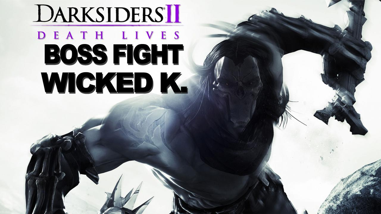 Darksiders II - The Crucible Boss Fight - Wicked K - Gameplay
